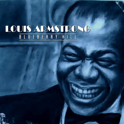 Louis Armstrong альбом Blueberry Hill