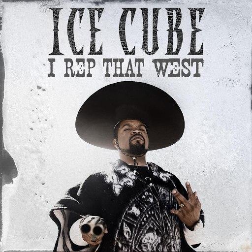 Ice Cube альбом I Rep That West