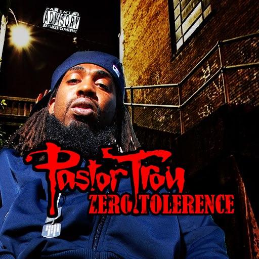 Pastor Troy альбом Zero Tolerance