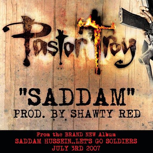 Pastor Troy альбом Saddam