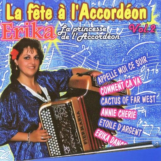 Erika альбом La Fête A L'accordéon Vol. 2