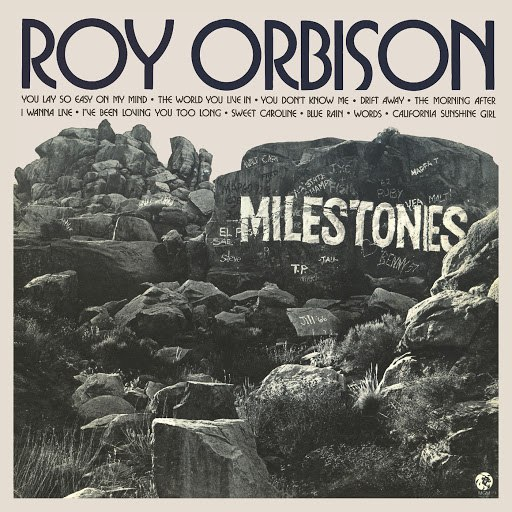 Roy Orbison альбом Milestones (Remastered)