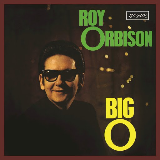 Roy Orbison альбом Big O (Remastered)