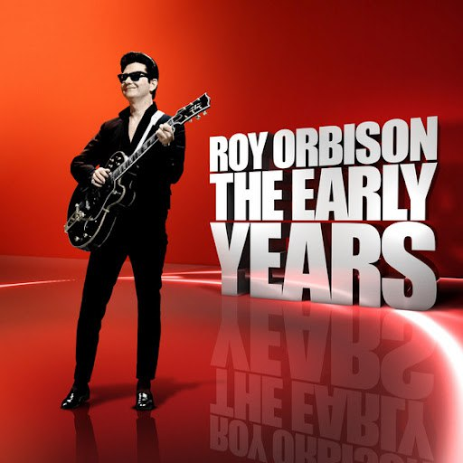 Roy Orbison альбом The Early Years