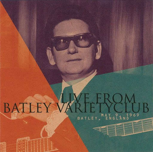 Roy Orbison альбом Live From Batley Variety Club
