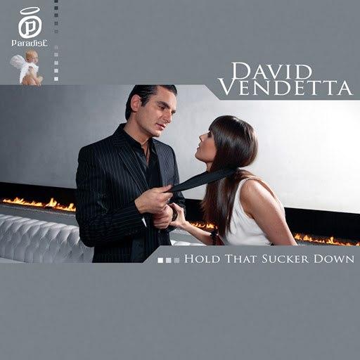 David Vendetta альбом Hold That Sucker Down (Long version)