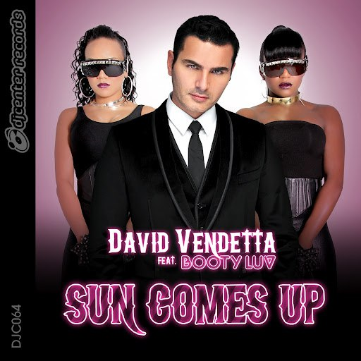 David Vendetta альбом Sun Comes Up (feat. Booty Luv)