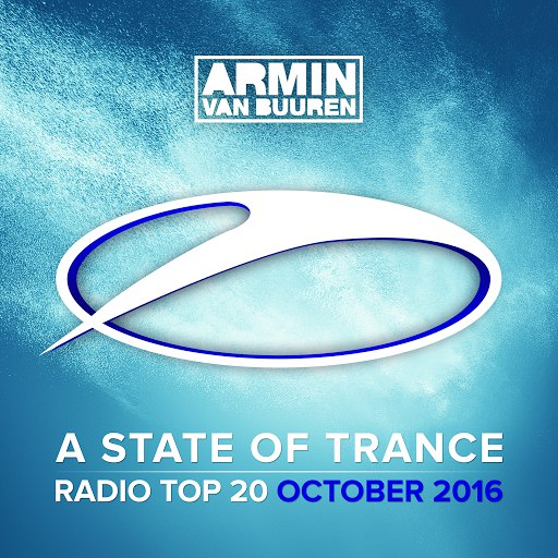 ARMIN VAN BUUREN альбом A State Of Trance Radio Top 20 - October 2016 (Including Classic Bonus Track)