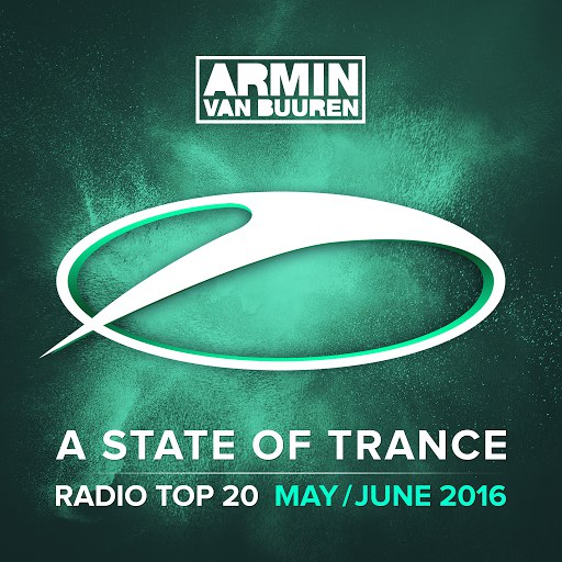 ARMIN VAN BUUREN альбом A State Of Trance Radio Top 20 - May / June 2016 (Including Classic Bonus Track)