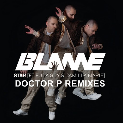 Blame альбом Star (Doctor P Remixes)