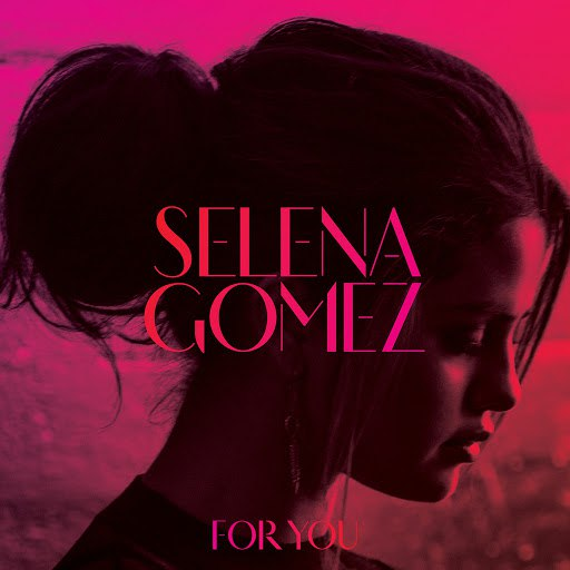 Selena Gomez альбом For You