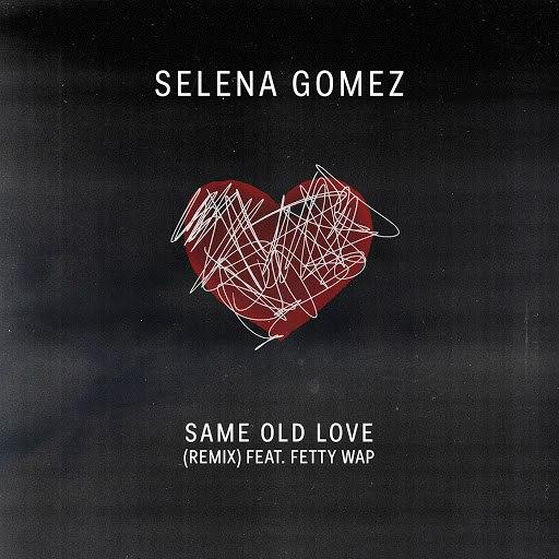 Selena Gomez альбом Same Old Love Remix