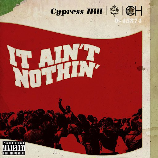 Cypress Hill альбом It Ain't Nothin' feat. Young De