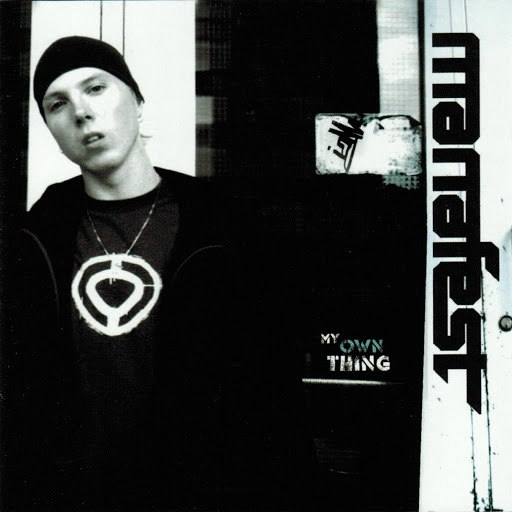 Manafest альбом My Own Thing