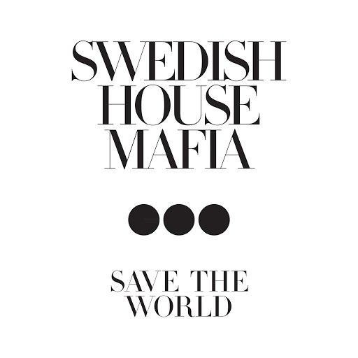 Swedish House Mafia альбом Save The World