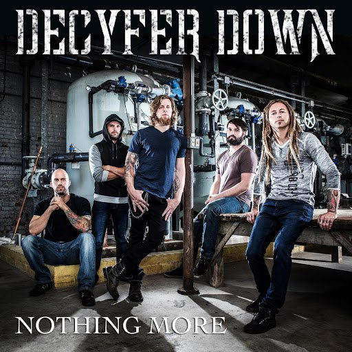 Decyfer Down альбом Nothing More