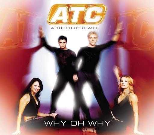 Atc альбом Why Oh Why