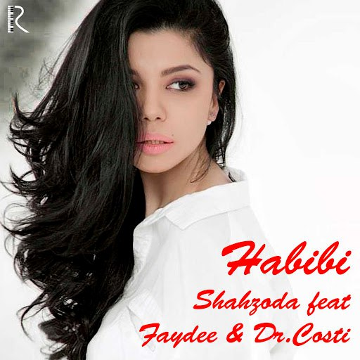 Шахзода альбом Habibi (feat Faydee and Dr.Costi)