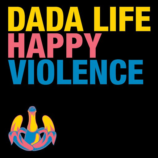 Dada Life альбом Happy Violence