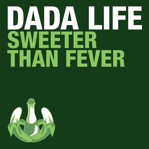 Dada Life альбом Sweeter Than Fever