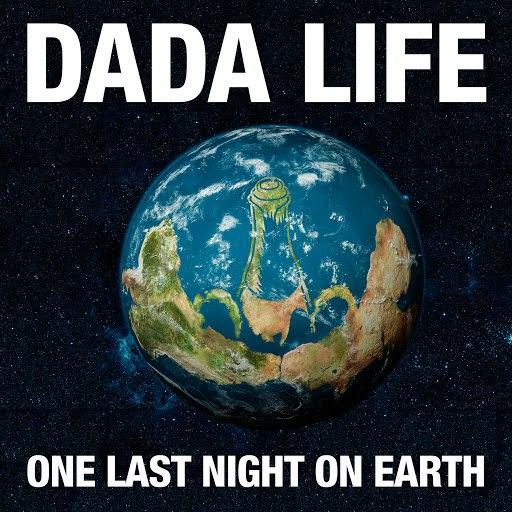 Dada Life альбом One Last Night On Earth