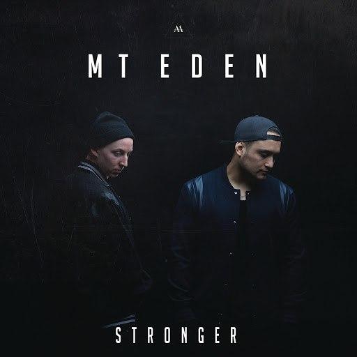 Mt Eden альбом Stronger