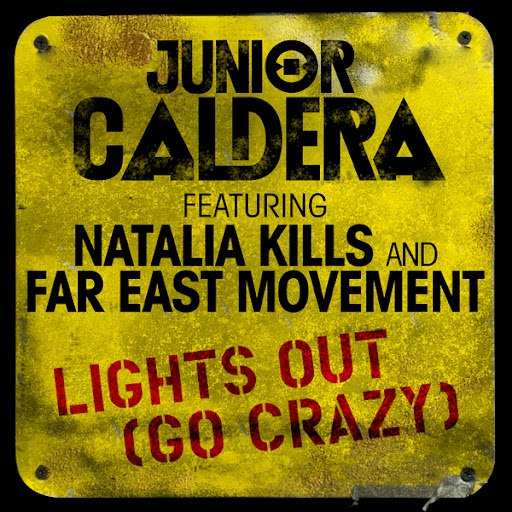 Junior Caldera album Lights Out (Go Crazy)