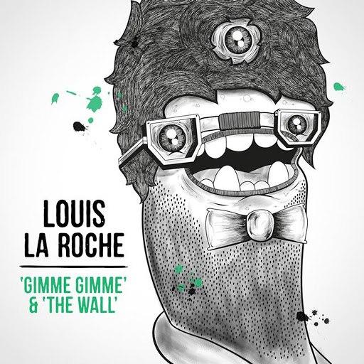 Louis La Roche альбом Gimme Gimme & the Wall