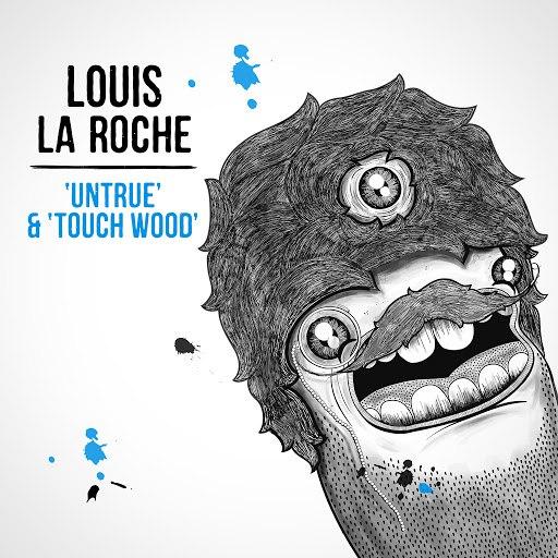 Louis La Roche альбом Untrue & Touch Wood