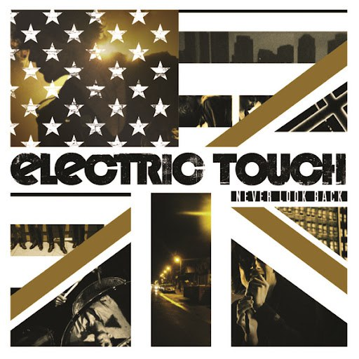 Electric Touch альбом Never Look Back