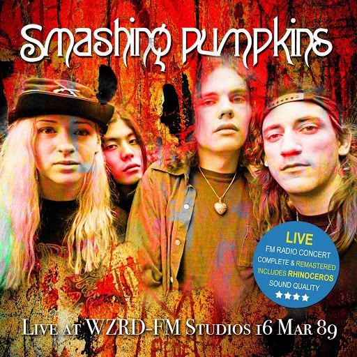 The Smashing Pumpkins альбом Live At WZRD-FM Studios 16 Mar 89 (Remastered)