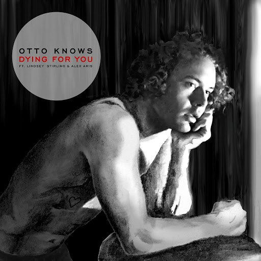 Otto Knows альбом Dying For You (feat. Alex Aris)