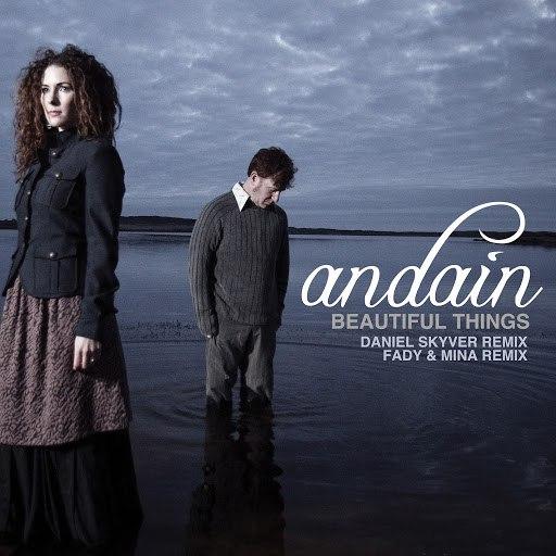 Andain альбом Beautiful Things [Remixes]