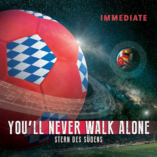 IMMEDIATE MUSIC альбом You'll Never Walk Alone / Stern Des Südens