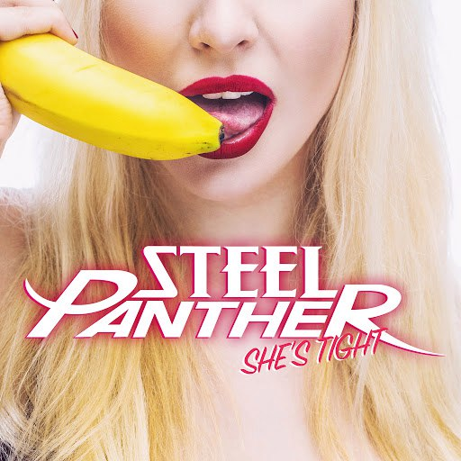 Steel Panther альбом She's Tight