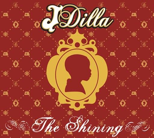 J Dilla альбом The Shining