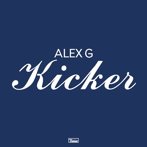 Alex G альбом Kicker