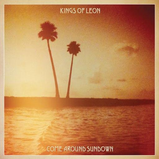 Kings Of Leon альбом Come Around Sundown