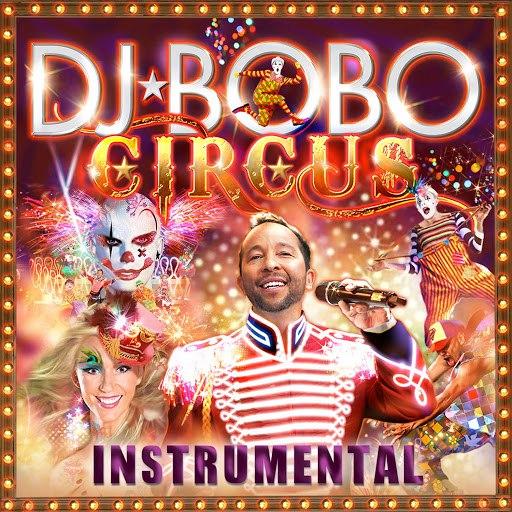 DJ Bobo альбом Circus - Instrumental