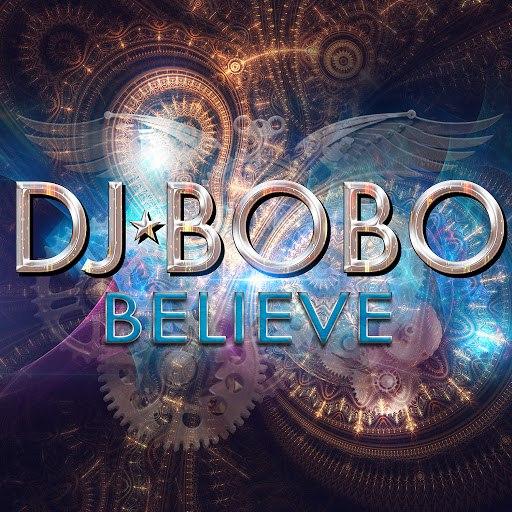 DJ Bobo альбом Believe