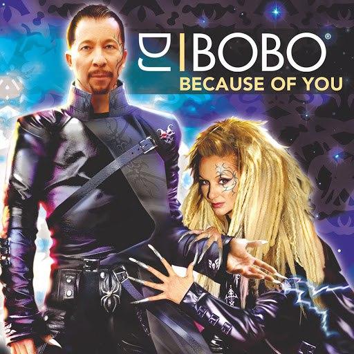 DJ Bobo альбом Because of You