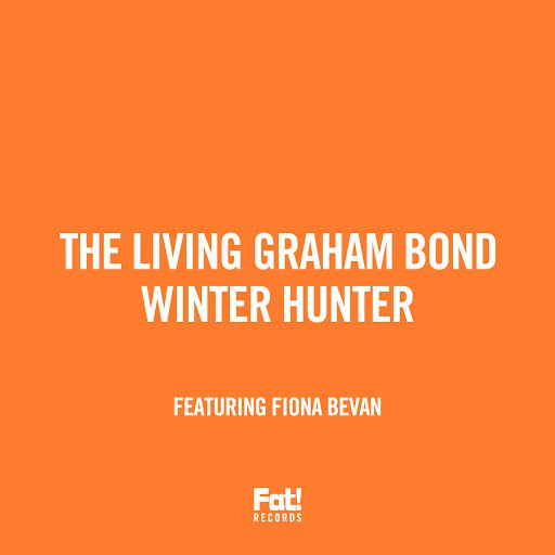 The Living Graham Bond альбом Winter Hunter