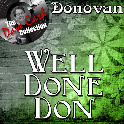 Donovan альбом Well Done Don - [The Dave Cash Collection]