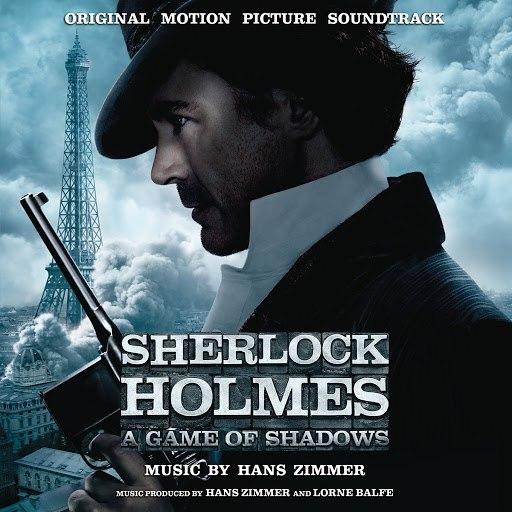 Hans Zimmer альбом Sherlock Holmes: A Game of Shadows [Original Score]