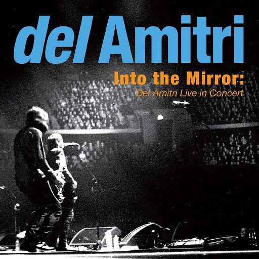 Del Amitri альбом Into the Mirror: Del Amitri Live in Concert
