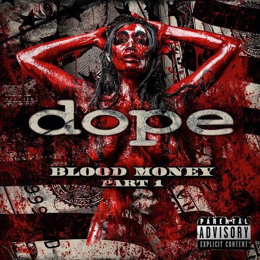 Dope альбом Blood Money Part 1