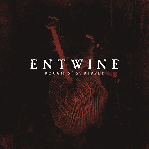 Entwine альбом Rough n' Stripped