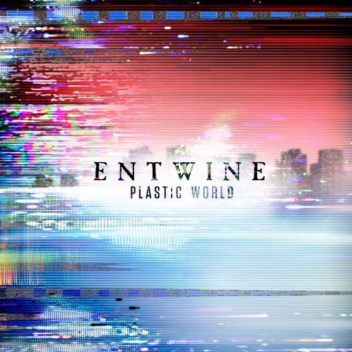 Entwine альбом Plastic World
