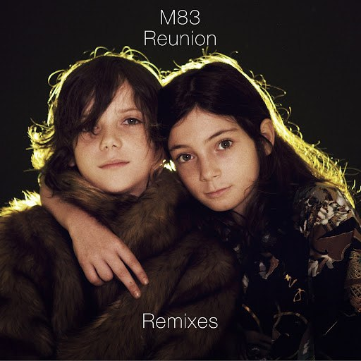 M83 альбом Reunion Remixes