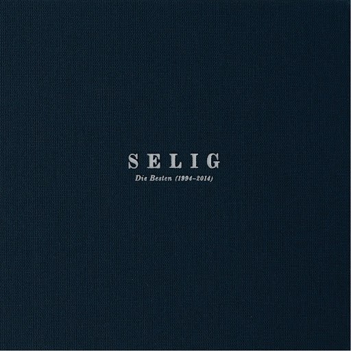 Selig альбом Die Besten 1994 - 2014